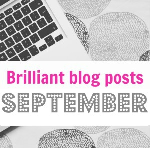Brilliant blog posts: September