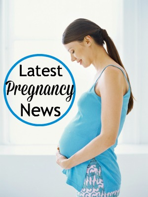 Latest pregnancy and new mum news