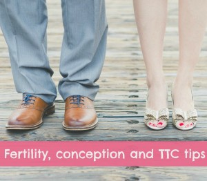 Natural fertility, conception and TTC tips