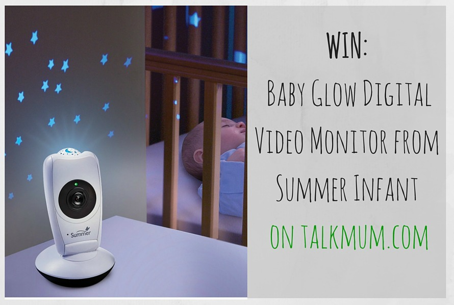 WIN a Baby Glow Digital Video Monitor from Summer Infant