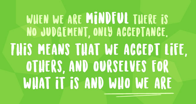 What does mindfulness mean to you?