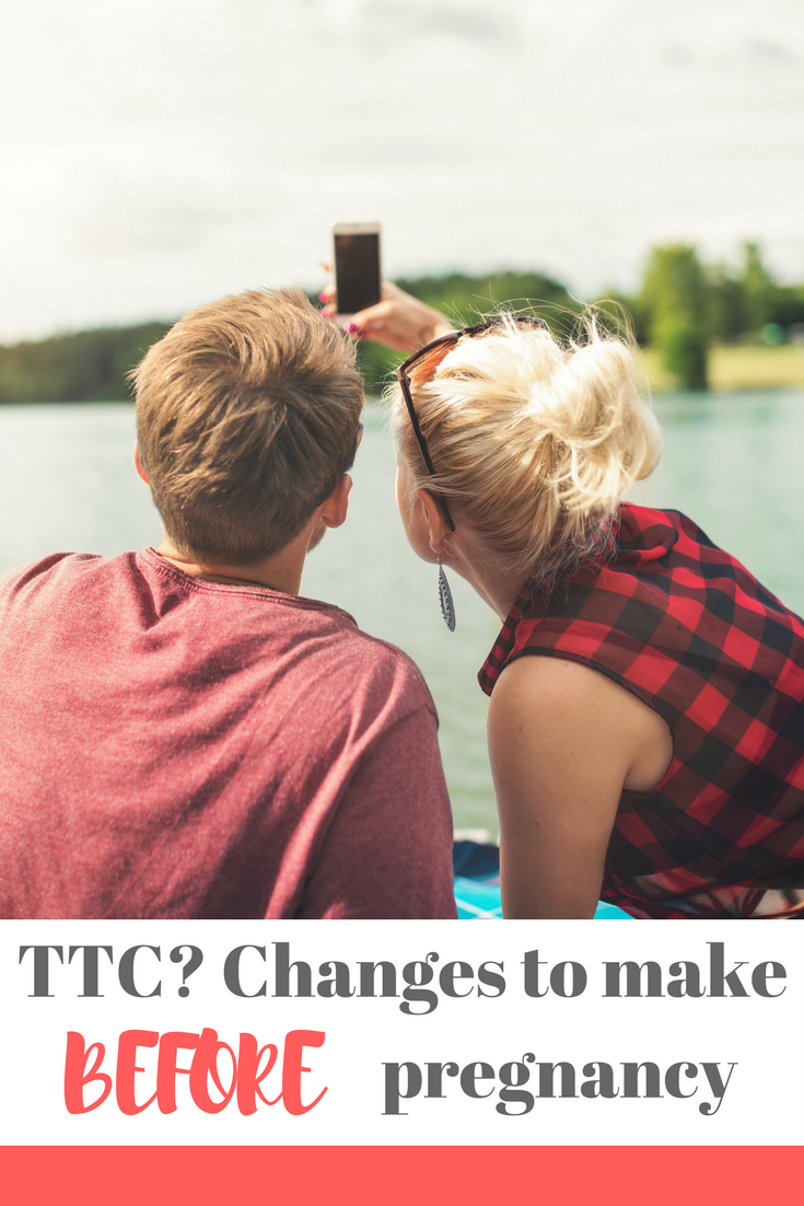 Are you TTC or thinking about trying for a baby? Make sure you read this list of changes to make before you get pregnant - how many did you know? An essential read