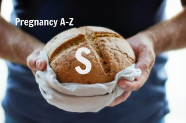 Pregnancy A-Z - what does S stand for in pregnancy and nutrition? We find out