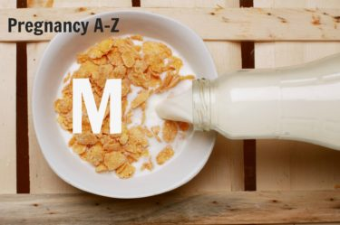 Pregnancy nutrition A-z - what does M stand for in pregnancy?