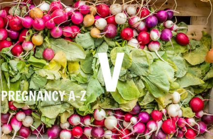 A-Z of pregnancy and nutrition: V is for…