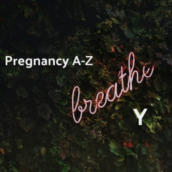 A-Z of pregnancy and nutrition: Y is for…