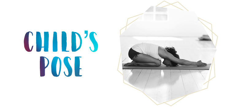Yoga Positions: Child's Pose