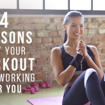 4 reasons why your workout isn't working for you