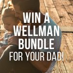 Win a Wellman Bundle Father's Day