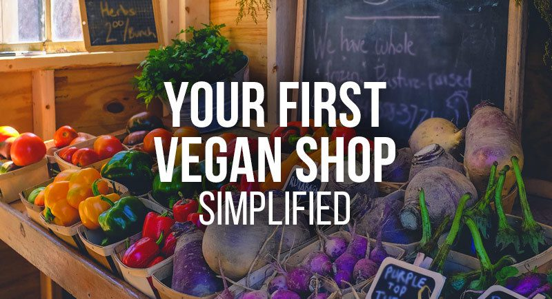 Your first vegan shop, simplified