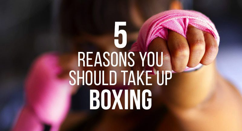 Five reasons you should take up boxing