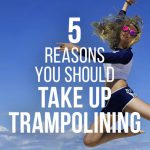 Five reasons why you should take up trampolining or rebounding