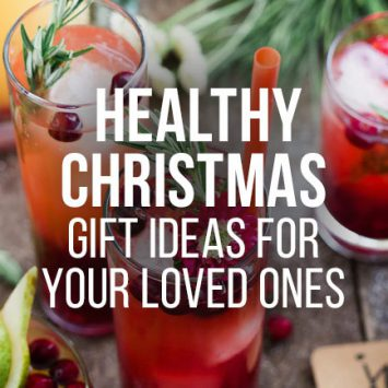 Healthy Christmas gifts to give your loved ones