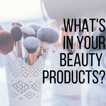 What's in your beauty products?