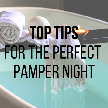 Top tips for indulging in the perfect pamper night
